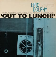 Eric Dolphy 'out to lunch', Bleu Note Record, late '50s and '60s, (icon of modern graphic design).