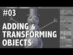 Blender 2.6 Tutorial 03 - Adding (and transforming) Objects