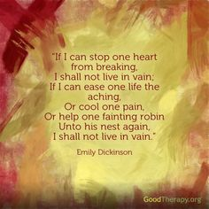 A lesson in living and loving for others by Emily Dickinson.