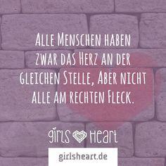 Mehr Sprüche auf: www.girlsheart.de  #herz #liebe