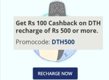 Get Rs 100 Cashback on DTH recharge of Rs 500 or more at paytm The 100