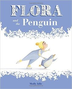 Molly Idle - Flora and the Penguin 25€