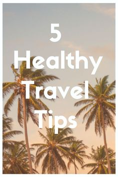 This 5 healthy travel tips will help you enjoy your vacations to the maximum without any guilt trips.