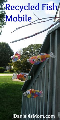 * Recycled Fish Mobile made from plastic water bottles with the back 1/3 twisted to form tail.