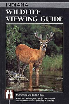 Indiana Wildlife Viewing Guide (Wildlife Viewing Guides Series) by Phil T. Seng