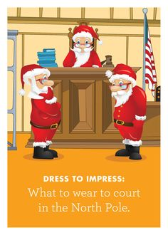The Proceedings In This Courtroom Just Got A Little Tricky Is Santa The Judge Prosecutor Or Defendant Only Trial And Error Will Tell A Perfect Card To