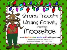 Classroom Freebies Too: Mooseltoe - Writing Activity