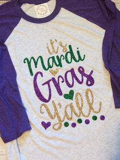 Mardi Gras Raglan, Mardi Gras Shirt, Mardi Gras, NOLA Shirt, Mardi Gras Vacation, Mardi Gras Parade, Parade Shirt, Mardi Gras Raglan Shirt A personal favorite from my Etsy shop https://www.etsy.com/listing/496333624/mardi-gras-raglan-mardi-gras-shirt-mardi