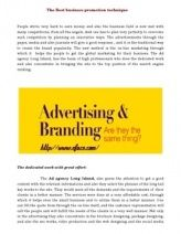 The Ad agency Long Island, also paves the attention to get a good content with the relevant informations and also they select the phrases of the long tail key words to the site. They would meet all the demands and the requirements of  their clients in a better manner. The services were done at a very affordable cost, through which it helps even the small business unit to utilize them in a better manner.