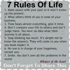 7 simple rules about life. How hard can it be?<3