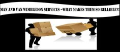 You can contract the eminent services of Man and Van Wimbledon teams and enjoy a hassle free relocation across London and its surroundings. House Removals, Removal Services, Wimbledon, Van, London, Free, Vans, London England, Vans Outfit