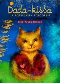 Esko-Pekka Tiitinen: Dada-kissa ja Populuksen popcornit, Lasten Keskus