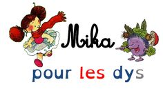 """Mika pour les """"dys"""" (textes adaptés) - La classe de MaoaM"""