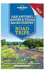 San Antonio, Austin & Texas Road Trips - Plan your trip (Chapter) Lonely Planet