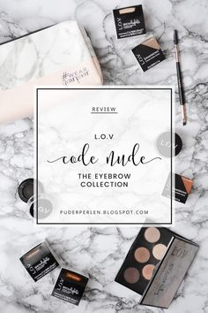 [Review] L.O.V CODE: NUDE - The Eyebrow Collection + Swatches | Eyebrow Pomade & Highlighter, Staining Eyebrow Cushions, Eyeshadow Palette, Eyebrow Duo Brush | #review #lov #lovcosmetics #eyebrows #brows #augenbrauen | #Puderperlen