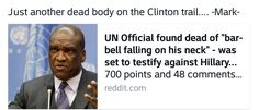 """Killary """"body count"""" rodham clinton, of the clinton crime thugs family foundation get another victim silenced......"""