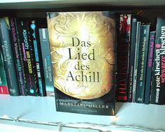 Effi reads: The Song of Achilles von Madeline Miller