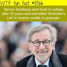 Steven Spielberg went back to college after 33 years - WTF fun facts Wtf Fun Facts, Funny Facts, Random Facts, College Humor, College Fun, College Student Discounts, Interesting Information, Interesting Facts, What The Fact