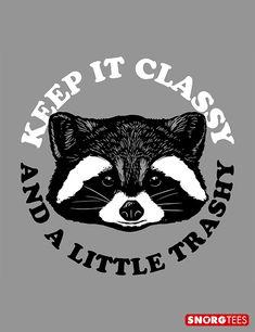"""""""Keep It Classy And A Little Trashy"""" funny raccoon graphic t-shirt. Raccoon Art, Racoon, Raccoon Hands, Raccoon Tattoo, Funny Animals, Cute Animals, Funny Tank Tops, Keep It Classy, Funny Tshirts"""
