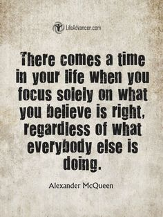 There comes a time in your life via @lifeadvancer #quotes