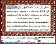 "Duas for Ramadan :) Join us in this dua, learn it and write ""ameen"" below.  ""O Ever Living One, O Eternal One, by Your mercy, I call on You to set right all my affairs.  Do not place me in charge of my soul even for the blinking of an eye (i.e. a moment)"" يَا حَيُّ يَا قَيُّومُ بِرَحْمَتِكَ أَسْتَغِيثُ أَصْلِحْ لِي شَأْنِي كُلَّهُ وَلَا تَكِلْنِي إِلَى نَفْسِي طَرْفَةَ عَيْنٍ  Yaa Hayyu yaa Qayyoomu birahmatika 'astagheethu 'aslih lee sha'nee kullahu wa laa takilnee 'ilaa nafsee tarfata…"