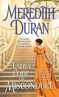 REVIEW: A Lady's Code of Misconduct by Meredith Duran | Harlequin Junkie | Blogging Romance Books | Addicted to HEA :)