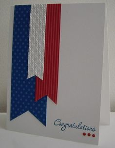 Congratulations for graduate or could be a 4th of July card.