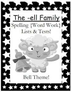 Classroom Freebies: Fern Smith's FREEBIE ~ The -ell Family Spelling Lists & Tests $0