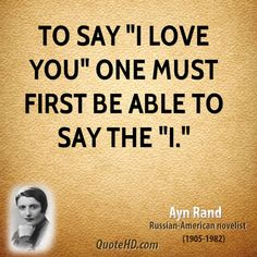 Ayn Rand Quotes: I.