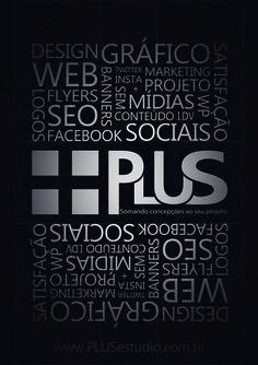 Flyer - PLUS  Precisando de uma Identidade Visual única, um logotipo que transmita o conceito do seu negócio de forma simples e objetiva, um site com usabilidade para melhorar sua conversão? Entre em contato para batermos um papo. Encontraremos a melhor solução para seu negócio!  😉