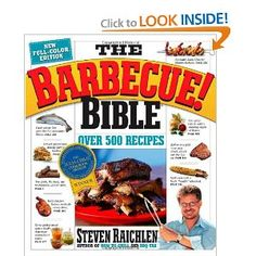 The Barbecue! Bible.  This is my go to book for BBQ recipes.  The recipe for the Thai Peanut Sauce is the best I've tried.
