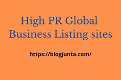 Free Business Listing Sites List Worldwide {2020-2021}   Blog Junta Global Business, Promote Your Business, Online Business, Business Profile, Business Names, Google Master, Shopping Near Me, Local Seo, Business Website