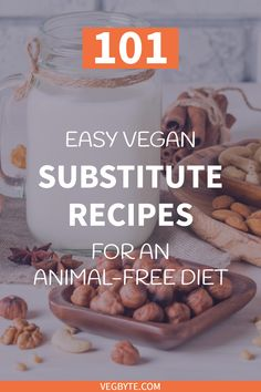 Looking for vegan substitute recipes for dairy, meat, dressings, chocolate and more? Check out this 101 round-up of the best vegan substitute recipes!  Best Vegan Substitute Recipes | Vegan Meat Substitute Recipes | Vegan Egg Substitute Recipes | Vegan Dairy Substitute Recipes | Vegan Meat Cheese Recipes | → VegByte.com | #veganrecipes #vegandietrecipes #vegansubstituterecipes