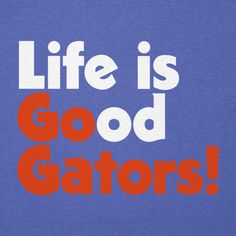 University of Florida T-Shirts | Life is Good® Official Website