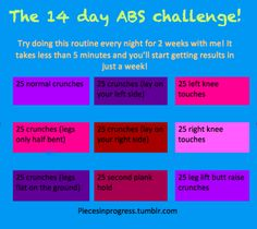 14 Day Abs Challenge. This page has multiple other interesting workouts as well.