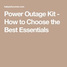 Power Outage Kit - How to Choose the Best Essentials
