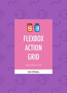 View DemoDownload Hey, Pixels! In this week's tutorial, I'll be showing you how to code an action grid using the flexbox layout—an easy and quick way to create a responsive grid layout on any website with CSS3. This tutorial will feature three action boxes; download, share, and upload. They also feature icons from Font Awesome. …