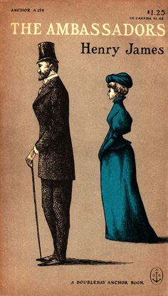 Los embajadores / The Ambassadors. Henry James