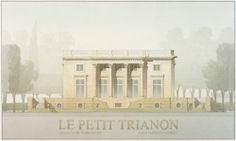 Petit Trianon watercolor & pencil by Michael Simeone Versailles, Gabriel, Elevation Drawing, Watercolor Architecture, Postmodernism, Drawing Sketches, Taj Mahal, Architectural Presentation, Post Modern