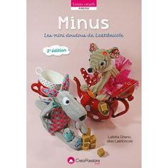 Minus, les mini doudous de Laetibricole (deuxième édition)