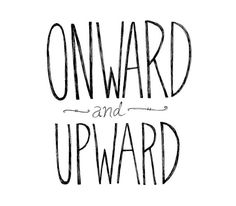 Onward and Upward Typography by virginiakraljevic
