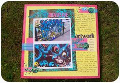 Roadside Artwork layout by Jo at CurlyScrapbooker - lovely colours, so bold and free.