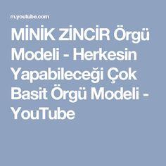 MİNİK ZİNCİR Örgü Modeli - Herkesin Yapabileceği Çok Basit Örgü Modeli - YouTube