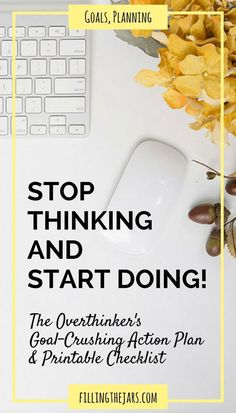 Stop Thinking and Start Doing: A Goal Setting Starter Plan + FREE checklist Do you feel overwhelmed by everything you THINK you should be doing? Check out this simple goal setting starter plan -- stop thinking, get organized, and start DOING today! Goal Setting Worksheet, Goal Planning, Stop Thinking, Personal Goals, Personal Goal Setting, Time Management Tips, Setting Goals, Goal Settings, Self Development