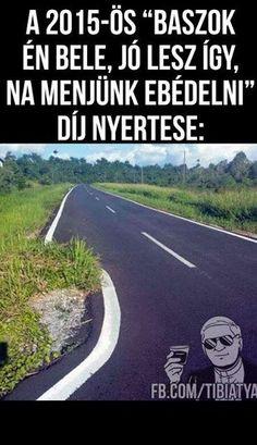 Ez a nem semmi! Bad Memes, Dankest Memes, Jokes, Funny Images, Funny Pictures, Funny Cute, Hilarious, Percy Jackson Memes, Love Ya