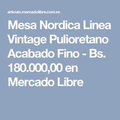 Mesa Nordica Linea Vintage Pulioretano Acabado Fino - Bs. 180.000,00 en Mercado Libre Free Market, Venezuela, Mesas