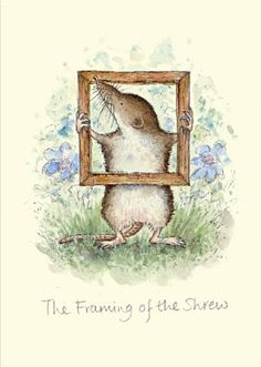 """""""The Framing of The Shrew"""" by Anita Jeram Cute Animal Illustration, Illustration Art, Cartoon Drawings, Artwork Drawings, Anita Jeram, Penny Black Stamps, Children's Picture Books, Card Making Inspiration, Illustrations And Posters"""