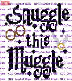 C2C Harry Potter Snuggle This Muggle Graph Pattern | Craftsy