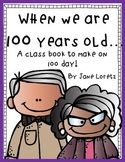 {{FREEBIE}} When We are 100 years old. Grade levels: & This is a class book that you can make with your students. A graphic organizer, cover and writing paper are included. A class book to make with your students on 100 day. 100 Days Of School, School Holidays, School Fun, School Ideas, Writing Lessons, Teaching Writing, Writing Ideas, 100 Day Celebration, 2nd Grade Classroom