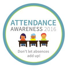 Attendance Works---initiative to increase attendance!